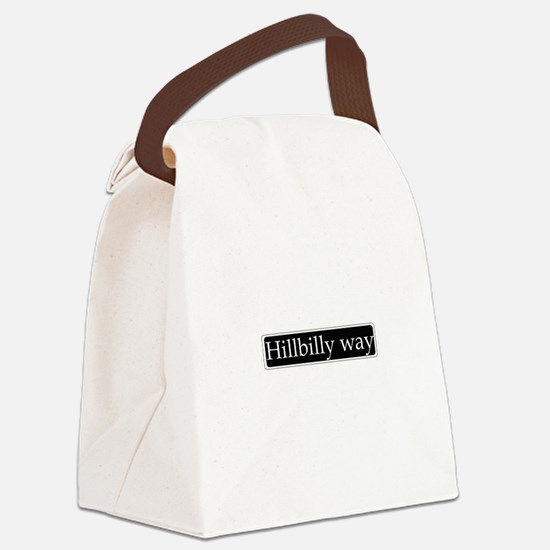 Hillbilly way sign Canvas Lunch Bag