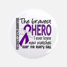 """Bravest Hero I Knew Pancreatic Cancer 3.5"""" Button"""
