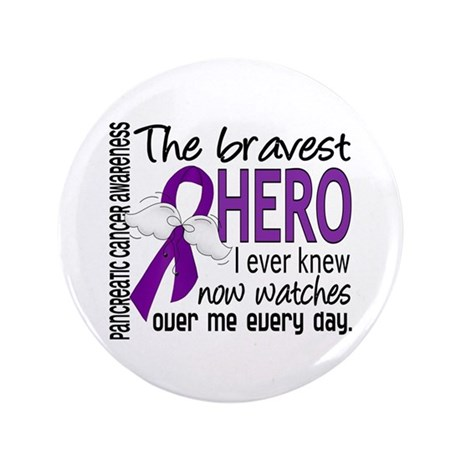 "Bravest Hero I Knew Pancreatic Cancer 3.5"" Button"