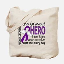 Bravest Hero I Knew Pancreatic Cancer Tote Bag