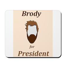 Brody 4 Pres Mousepad