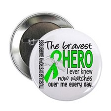 """Bravest Hero I Knew Muscular Dystrophy 2.25"""" Butto"""