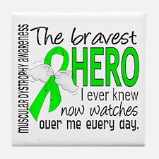 Bravest Hero I Knew Muscular Dystrophy Tile Coaste