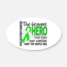 Bravest Hero I Knew Muscular Dystrophy Oval Car Ma