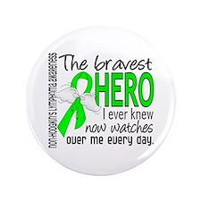 "Bravest Hero I Knew Non-Hodgkin's Lymphoma 3.5"" Bu"