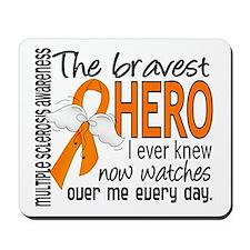 Bravest Hero I Knew Multiple Sclerosis Mousepad
