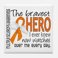 Bravest Hero I Knew Multiple Sclerosis Tile Coaste