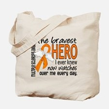 Bravest Hero I Knew Multiple Sclerosis Tote Bag