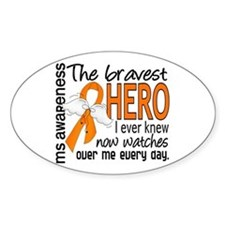 Bravest Hero I Knew MS Decal