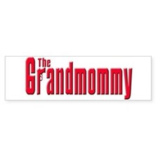 The Grandmommy Bumper Stickers