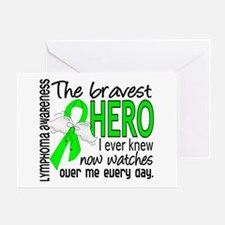 Bravest Hero I Knew Lymphoma Greeting Card