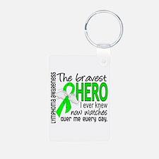 Bravest Hero I Knew Lymphoma Keychains