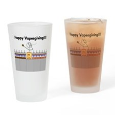 Happy Vapesgiving Drinking Glass