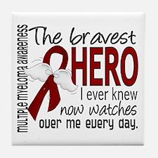 Bravest Hero I Knew Multiple Myeloma Tile Coaster