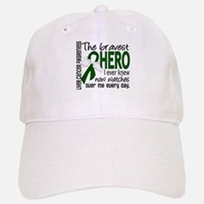 Bravest Hero I Knew Liver Cancer Baseball Baseball Cap