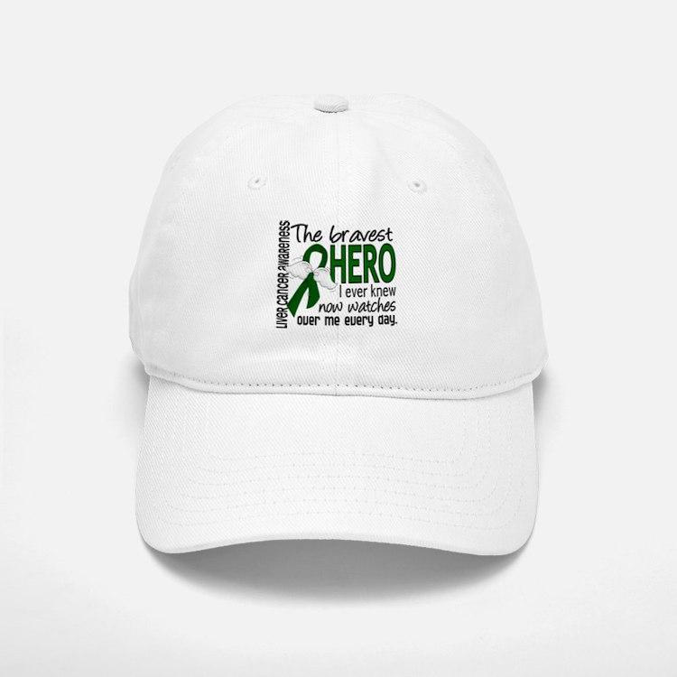 Bravest Hero I Knew Liver Cancer Baseball Baseball Cap