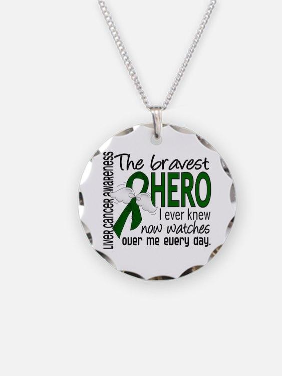 Bravest Hero I Knew Liver Cancer Necklace