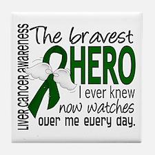 Bravest Hero I Knew Liver Cancer Tile Coaster