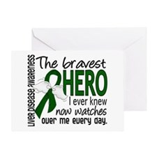 Bravest Hero I Knew Liver Disease Greeting Card