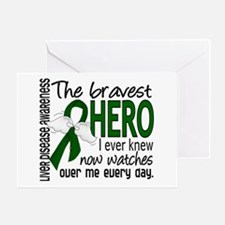 Bravest Hero I Knew Liver Disease Greeting Card