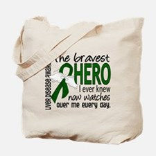 Bravest Hero I Knew Liver Disease Tote Bag