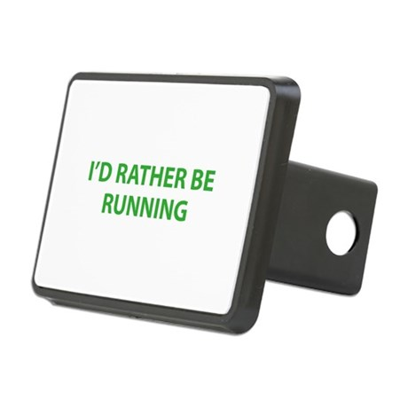 I'd Rather Be Running Rectangular Hitch Cover