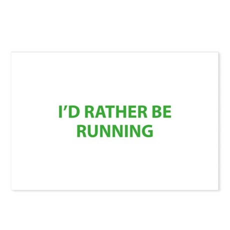 I'd Rather Be Running Postcards (Package of 8)