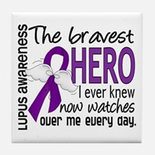 Bravest Hero I Knew Lupus Tile Coaster