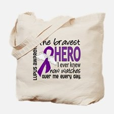 Bravest Hero I Knew Lupus Tote Bag