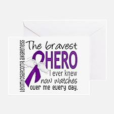 Bravest Hero I Knew Leiomyosarcoma Greeting Card