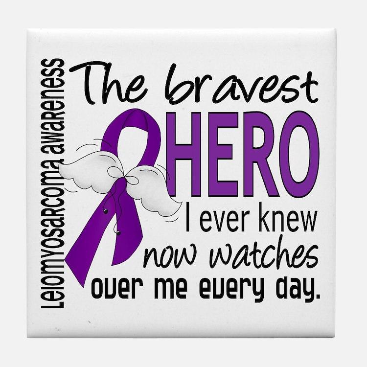 Bravest Hero I Knew Leiomyosarcoma Tile Coaster