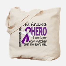 Bravest Hero I Knew Leiomyosarcoma Tote Bag