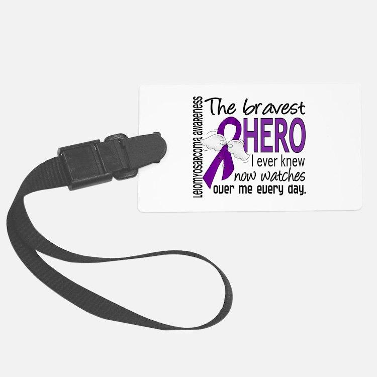 Bravest Hero I Knew Leiomyosarcoma Luggage Tag