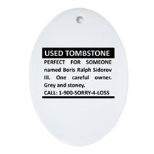 Used Tombstone Ornament (Oval)
