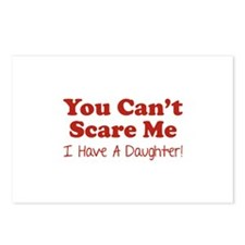 You can't scare me. I have a daughter! Postcards (