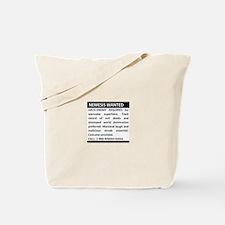 Nemesis Wanted Tote Bag