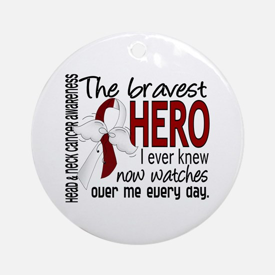 Bravest Hero I Knew Head and Neck Cancer Ornament
