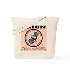 Orion Apollo on Steroids Tote Bag