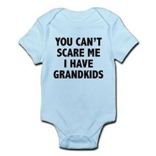You can't scare me.I have grandkids. Infant Bodysu