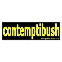 contemptibush Bumper Bumper Sticker