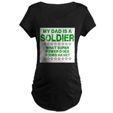 My Dad is a Soldier (Green) T-Shirt