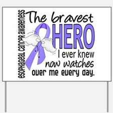 Bravest Hero I Knew Esophageal Cancer Yard Sign