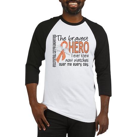 Bravest Hero I Knew Endometrial Cancer Baseball Je