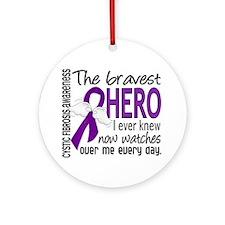 Bravest Hero I Knew Cystic Fibrosis Ornament (Roun