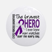 Bravest Hero I Knew Cystic Fibrosis Ornament (Roun