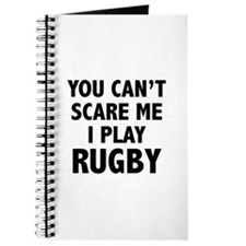 You can't scare me.I play Rugby. Journal