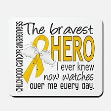 Bravest Hero I Knew Childhood Cancer Mousepad