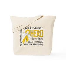 Bravest Hero I Knew Childhood Cancer Tote Bag