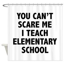 You can't scare me. I teach elementary school. Sho