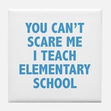 You can't scare me. I teach elementary school. Til